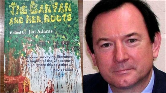 Jad Adams' anthology 'The Banyan and Her Roots' features tales by Indian writers(Twitter/JadAdamsAuthor)