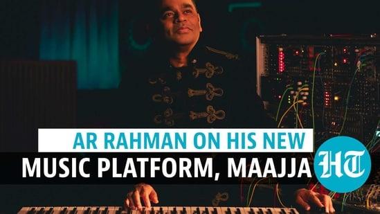 AR Rahman on his new music platform, Maajja