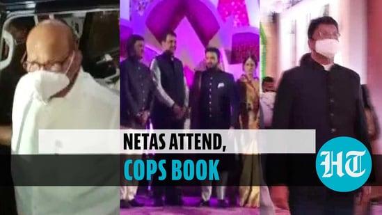 Amid Maharashtra Covid spike, a mega wedding was attended by top netas