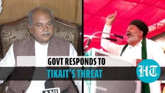Govt responds to Tikait's threat