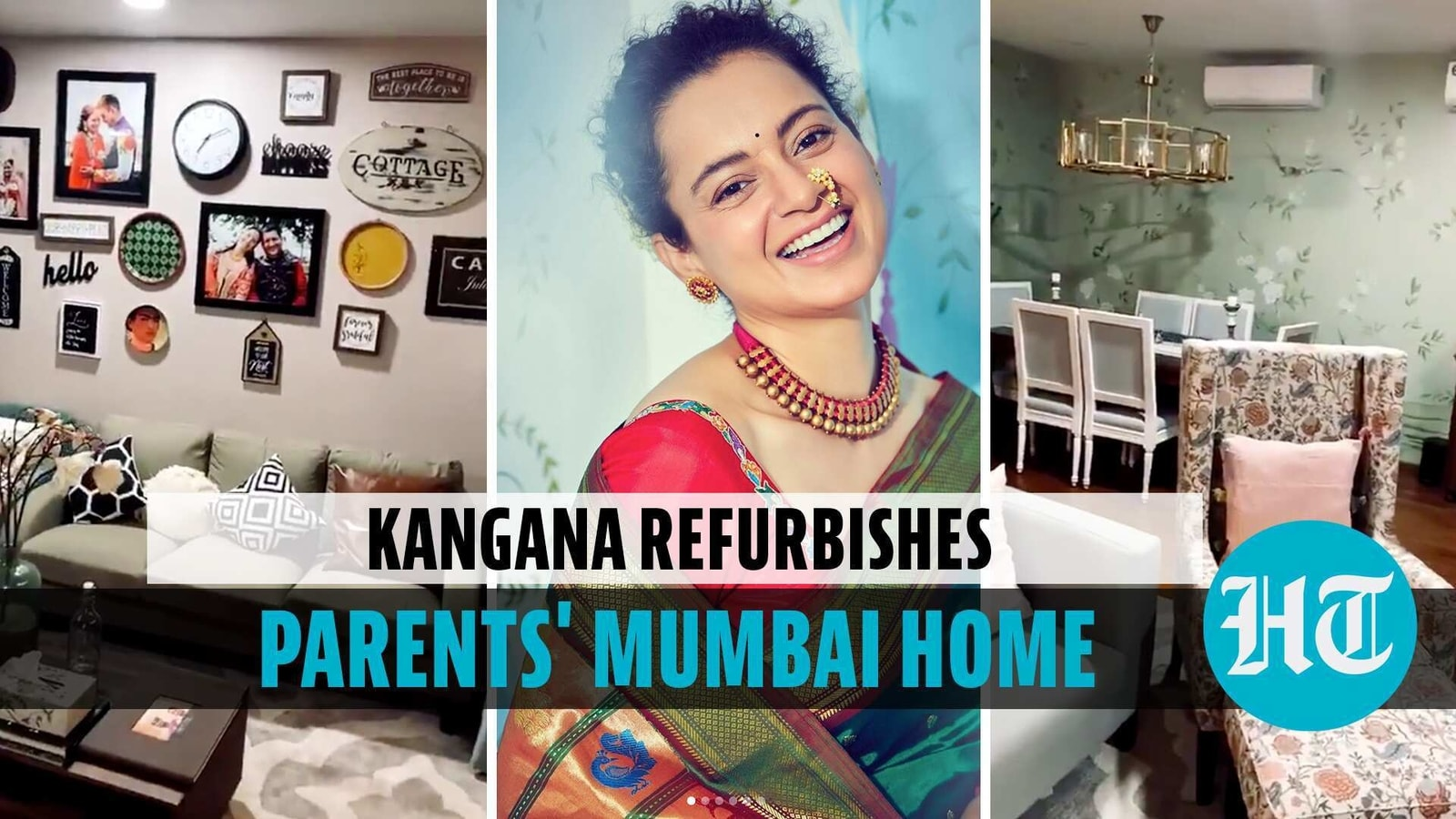 Watch: Kangana gives makeover to parents' Mumbai home, shares before-after look - Hindustan Times