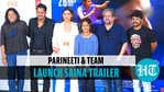 Cast and crew of upcoming sports-biopic 'Saina' attended the trailer launch