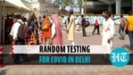 Random test at Delhi's Anand Vihar