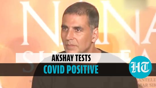 Actor Akshay Kumar tested positive for Covid-19