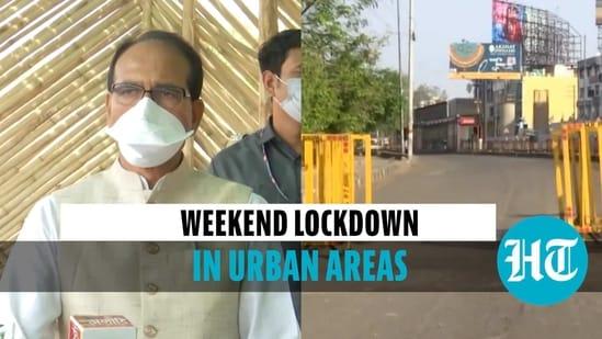 Shivraj Chouhan declares 60-hour weekend lockdown in all MP cities