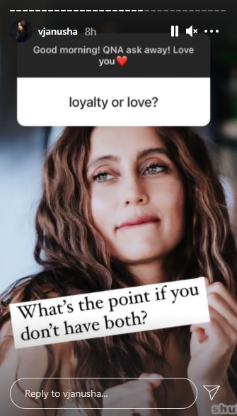 She was asked which one would she choose between loyalty and love.
