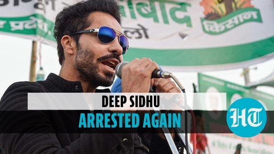 Deep Sidhu arrested again