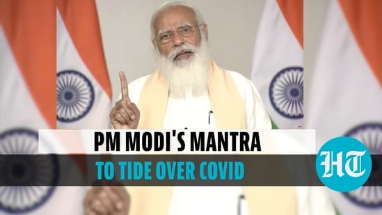 PM's mantra to tide over Covid