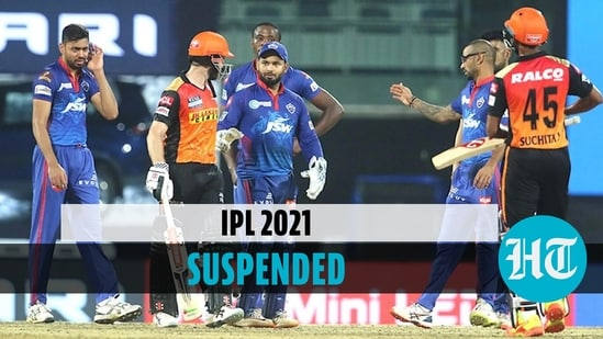 BCCI postpones IPL 2021 after several players, staff test positive for Covid-19