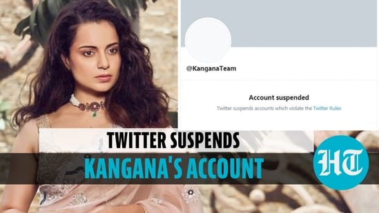 Kangana Ranaut's Twitter account suspended permanently over repeated violations
