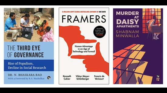 This week's reading list includes a murder mystery set in a South Bombay building complex, a history and analysis of social research in India, and a book on how the human ability to frame issues will allow us to have the upper hand in an age of artificial intelligence and big data. (HT Team)