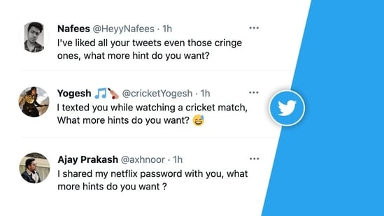 The hilariously relatable posts under 'What more hints do you want' Twitter trend will leave you chuckling.(Twitter)