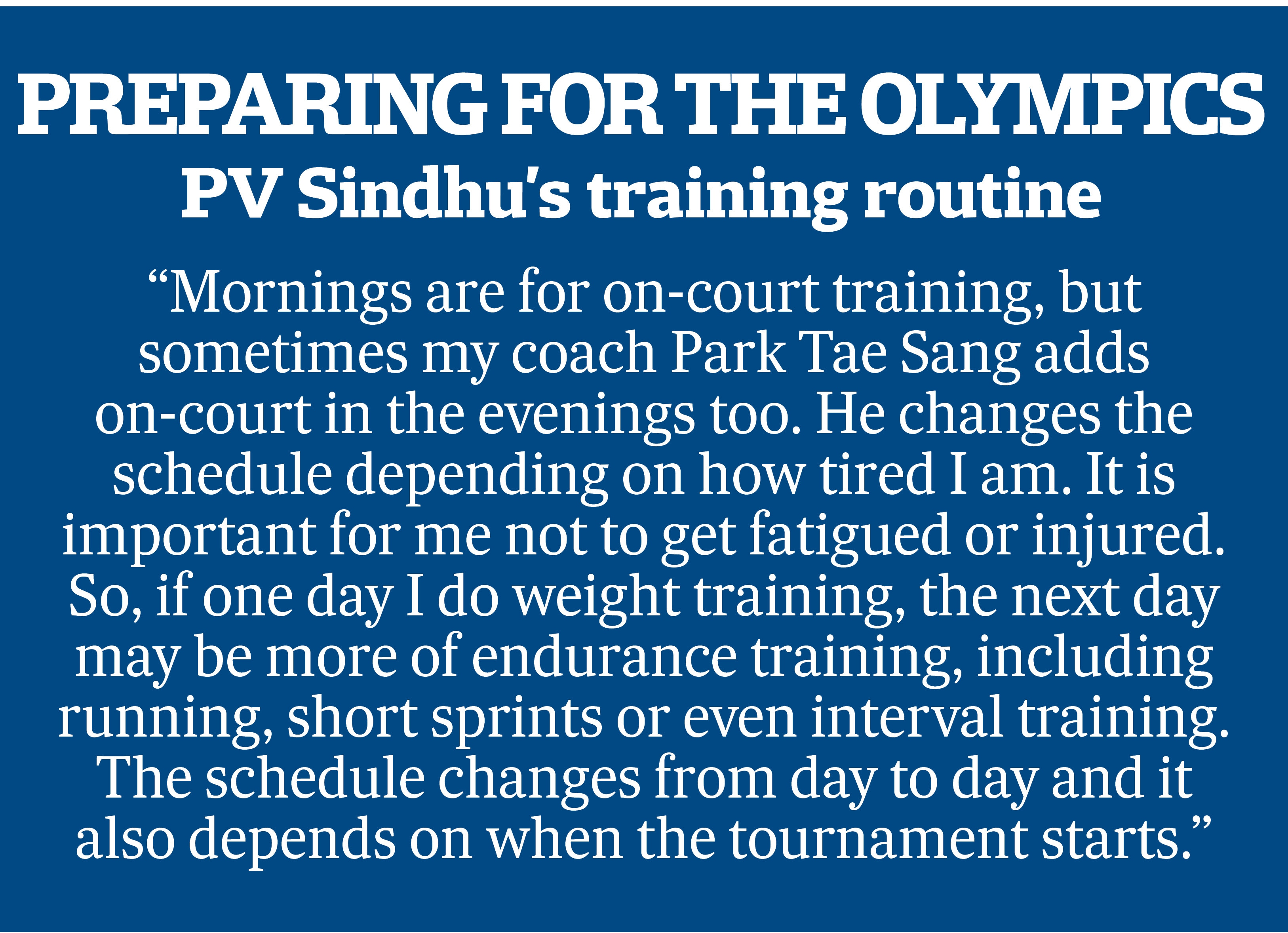 PV Sindhu prepares for the Olympic Games