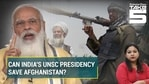 UNSC, currently chaired by India, warned Taliban amid war with Afghan government (Agencies)