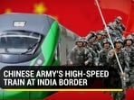 The Lhasa-Nyingchi train carried Chinese soldiers to a town near Arunachal Pradesh border (Agencies)
