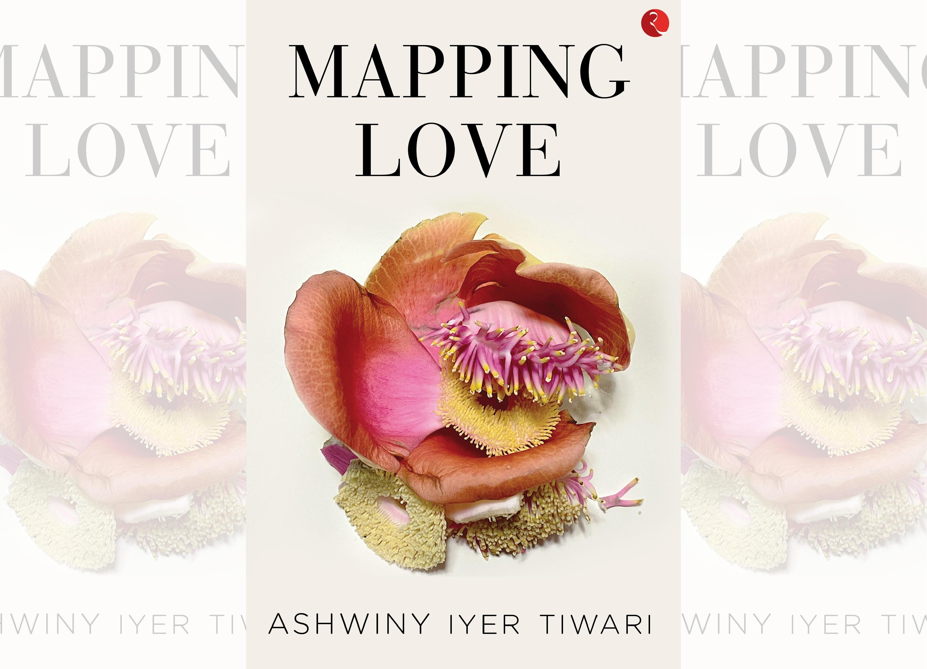 Ashwiny's book, Mapping Love