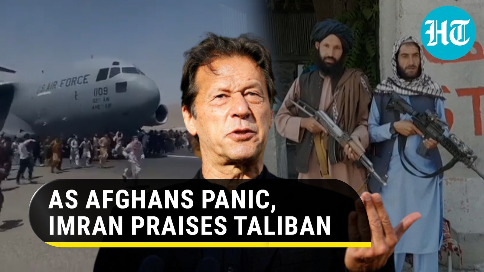 Imran Khan praises Taliban takeover, calls it 'breaking chains of slavery' - HuntDailyNews.in