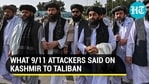What did the 9/11 attackers on Kashmir say to the Taliban?