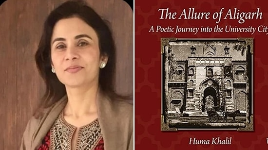 Coffee table book, The Allure of Aligarh: A Poetic Journey into the University City, is authored by Huma Khalil