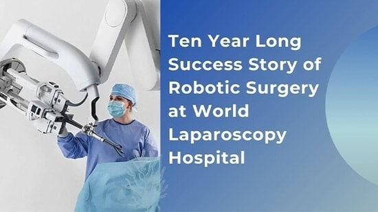World Laparoscopy Hospital offers Fellowship of International College of Robotic Surgeons to surgeons and gynaecologists from all over World.