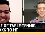 Famous commentator Adam Bobrow, the 'Voice of Table Tennis', speaks to Hindustan Times
