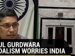 Kabul Gurdwara vandalism worries India