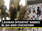 J&K Police reportedly said that a Lashkar-e-Taiba operative had confessed to association with the Pakistan-based terror group (ANi)