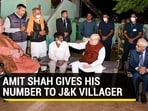 Amit Shah reportedly shared his number with a resident of Makwal village in Jammu & Kashmir (Twitter)