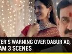 MInister's warning over Dabur ad, Ashram 3 scenes