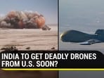 India might soon decide to buy Predator drones from the US (Agencies)