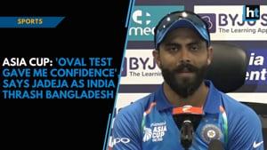 Asia Cup: 'Oval Test gave me confidence', says Jadeja as India thrash B...