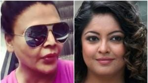 Tanushree Dutta and Rakhi Sawant have been at loggerheads.