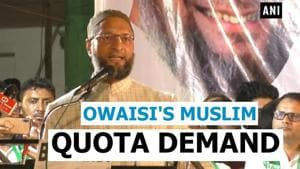 'Triple talaq ban not enough, give Muslims quota like Marathas': Owaisi
