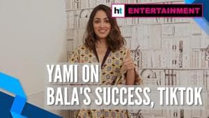 Yami Gautam on her first TikTok video, success of 'Bala'