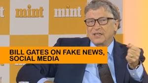 'A challenge to be more clever': Bill Gates on social media, fake news