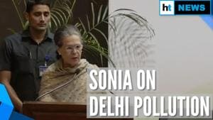 In comment on Delhi pollution, Sonia Gandhi remembers Congress' CNG move