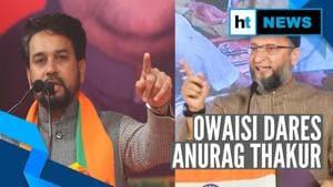 'Name the place where you will shoot me': Asaduddin Owaisi to Anurag Thakur
