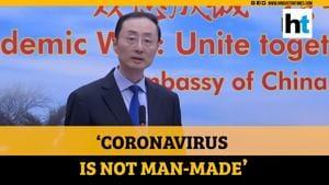 Coronavirus is not man-made, originated from nature: Chinese envoy