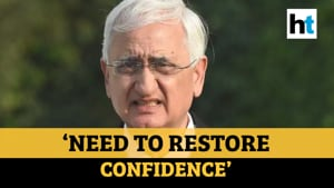 'Need to restore confidence among people': Salman Khurshid on Delhi violence