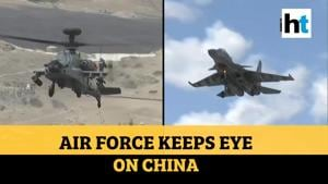 India-China border: IAF uses attack choppers, fighter jets for surveillance