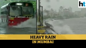 Watch: High tide in Mumbai; heavy rains lash city for 3rd consecutive day