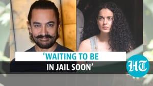 Kangana Ranaut 'waiting to be in jail soon', hints over Aamir Khan's silence