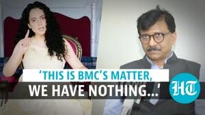 'All I know is Kangana Ranaut called Mumbai 'PoK': Sanjay Raut on HC ruling