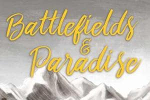 The cover of Sabir Hussain's book Battlefields & Paradise.