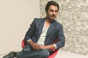Nawazuddin says that he doesn't need to go asking for roles in...