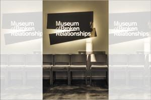 Cope with heartbreak at a museum dedicated to broken relationships