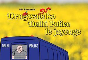 Delhi Police has tweeted a creative Drugwale Ko Delhi Police Le Jayenge meme.
