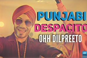 Ohh Dilpreeto to Take A Seat-O: Here are Despacito covers you'll love!