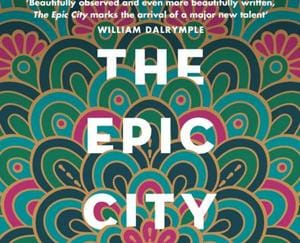 The cover of the book The Epic City:The World on the Streets of Calcutta.