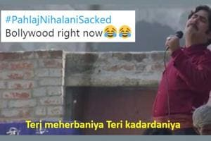 Pahlaj Nihalani is out as India's censor board chief and Twitter can't stop wondering who will now protect India from the onslaught of everything 'unsanskari'.